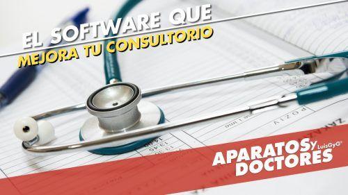 Cómo mejorar un consultorio médico con software